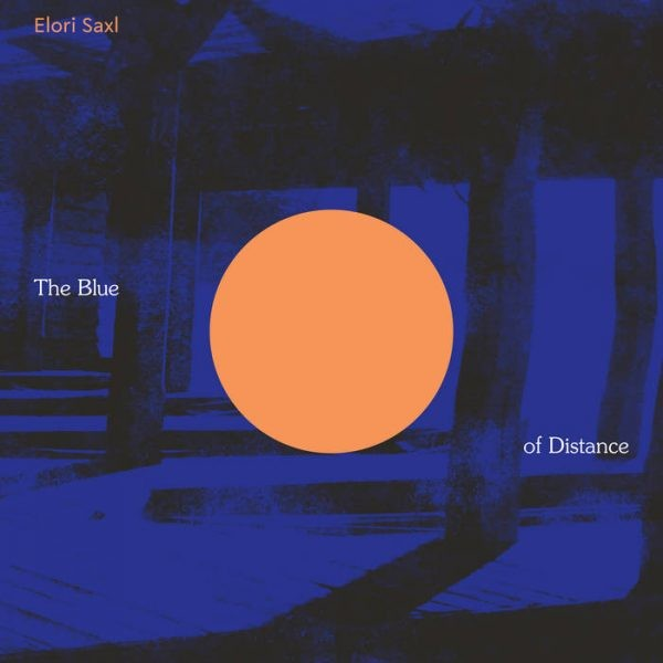 Elori-Saxl-The-Blue-of-Distance